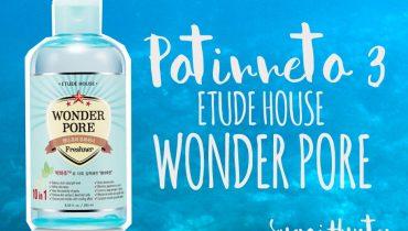 POTIRRETO 3 – ETUDE HOUSE WONDER PORE